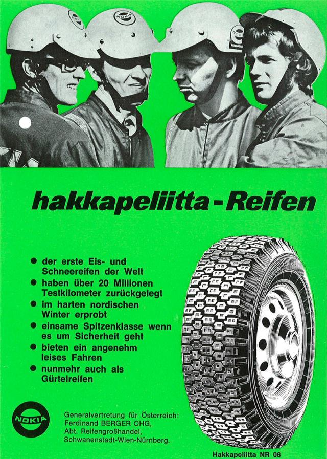 Nokian Hakkapeliitta NR 06 radial tyre. As the German advertisement stated: The Hakkapeliittas have over 20 million test kilometres behind them.