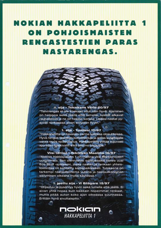 Шины Nokian Hakkapeliitta 1 — нарицательное имя в тестах различных журналов — были признаны лучшими шипованными шинами по результатам опроса Nordic tyre.